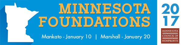 """Banner, white shape of MN on the left, """"Minnesota Foundations"""" written in yellow, Mankato-January 10 written in white, Marshall-January 20 written in white. In right square of banner is 2017 and Minnesota Council of Nonprofits logo (which is maroon square with white writing)."""