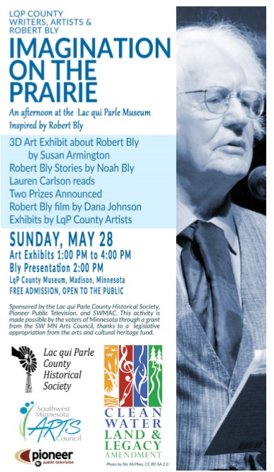 Poster for event, Has a photo of Robert Bly, in shades of blues. Contains logos for Arts and Cultural Heritage fund, SMAC, Pioneer Public television, and Lac qui Parle Historical Society.