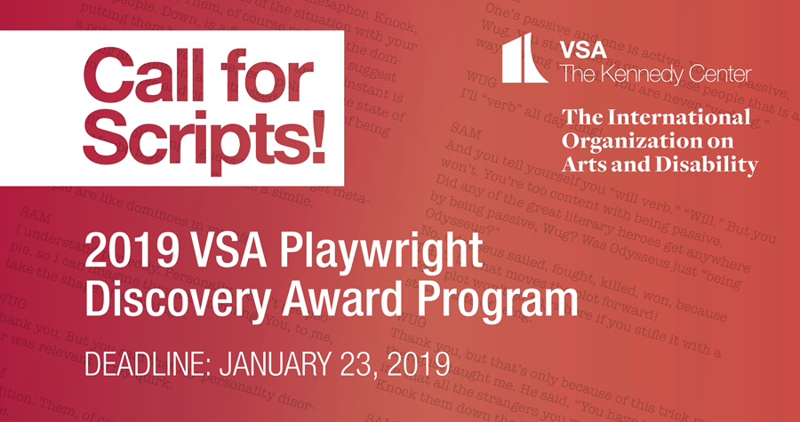 Call for Scripts, 2019 VSA Playwright Discovery Award Program