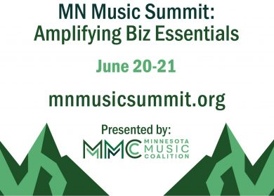 MN Music Summit: Amplifying Biz Essentials, June 20-21, mnmusicsummit.org, Presented by MMC (Minnesota Music Coalition). Picture is simple graphic of jagged light and dark green mountains.