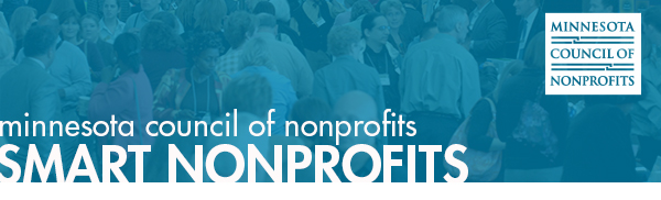 Minnesota Council of nonprofits. Smart Nonprofits. Logo is in the corner, there is a background of a crowd with dark blue hue over everything.