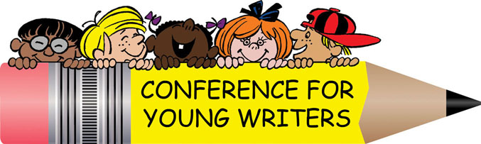 Conference for Young Writers. Cartoon type picture of kids looking over a largely exaggerated pencil.