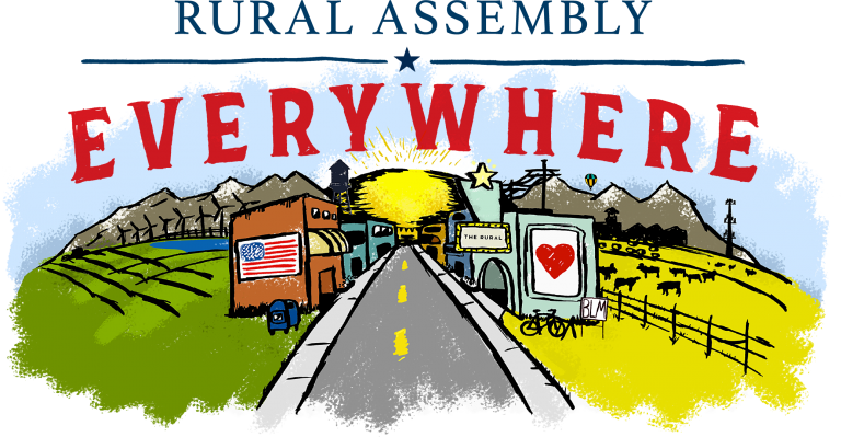Rural Assembly Everywhere: Drawn picture of a colorful but small downtown street surrounded by fields, pasture and mountains in the distance.