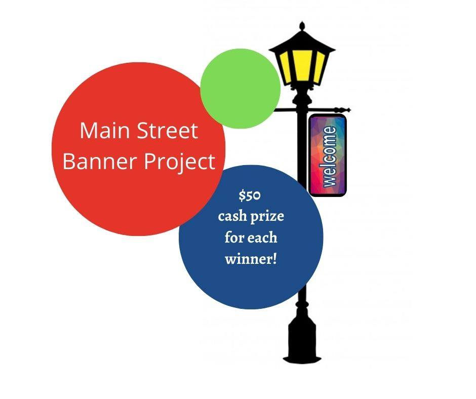 Main Street Banner Project: $50 cash prize for each winner! Image of streetlight clipart that says