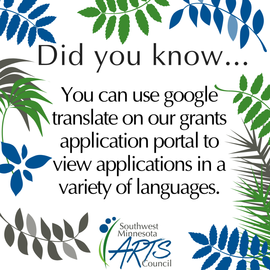 You can use google translate on our grants application portal to view applications in a variety of languages.