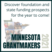 Discover foundation and state funding prospects for the year to come! Minnesota Grantmakers 2021
