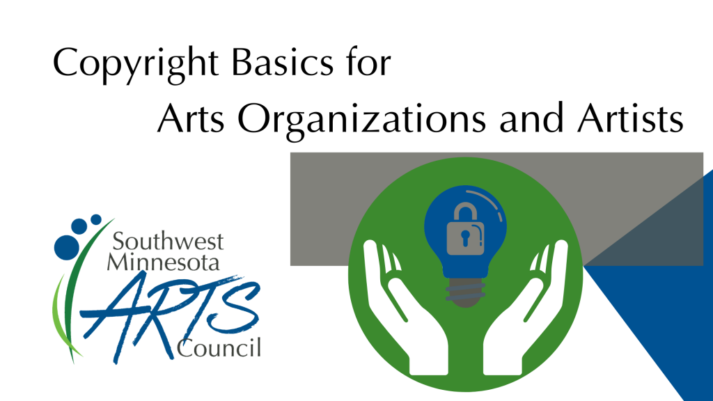 Copyright Basics for Arts Organizations and Artists