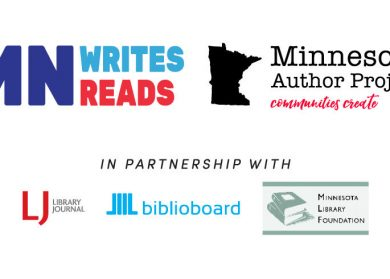 Logos: MN Writes Reads, Minnesota Author Project: Communities Create. In partnership with: Library Journal, biblioboard, Minnesota Library Foundation.