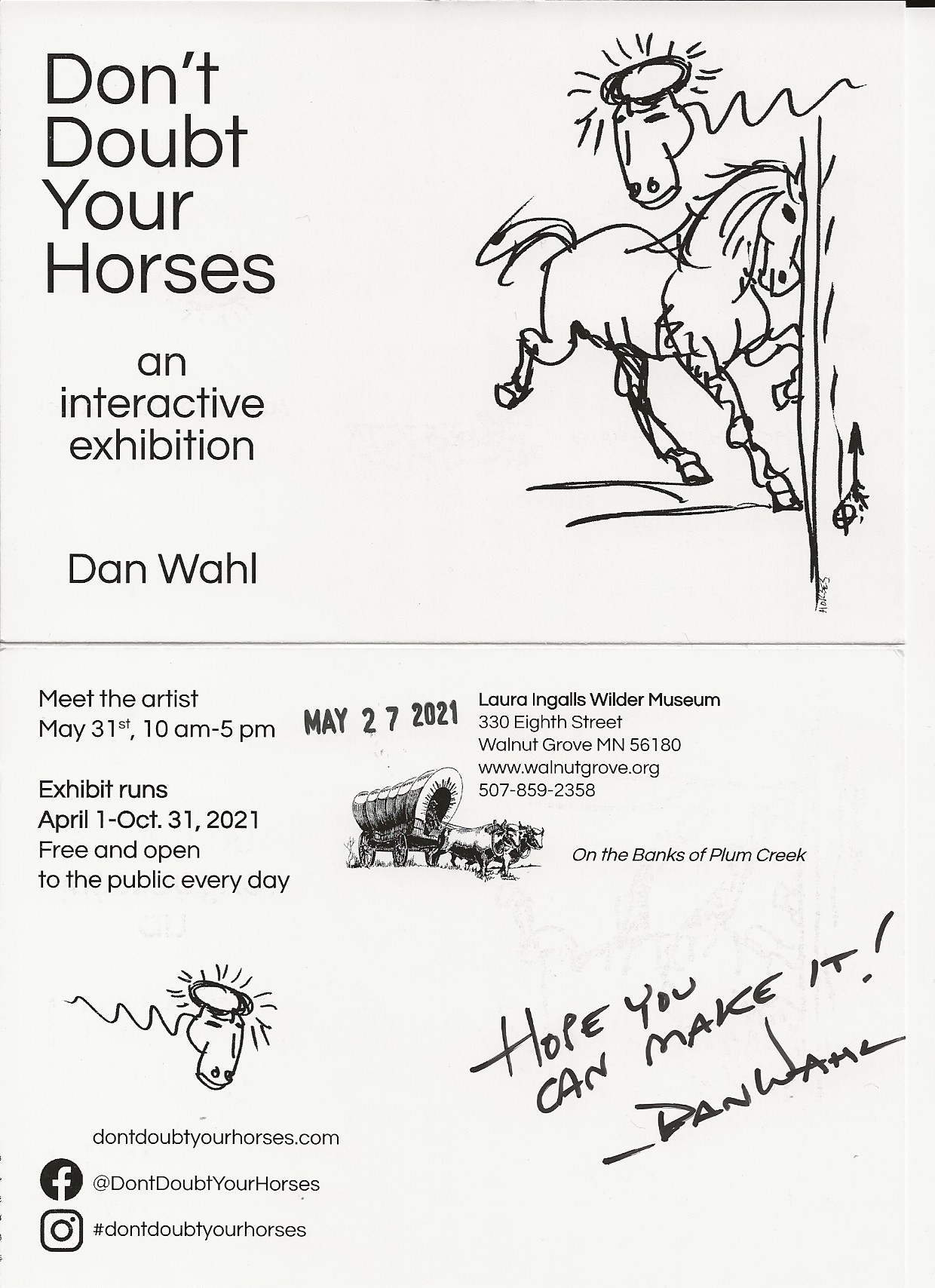 Scan of post card invite to exhibition. Most text appears in body of event text. Also has hand written note from Dan Wahl: