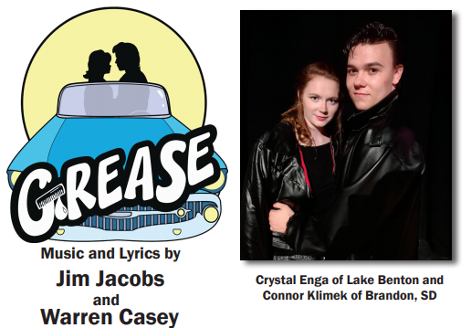 Grease. Music and lyrics by Jim Jacobs and Warren Casey. Photo of stars of the show, Crystal Enga of Lake Benton and Connor Klimek of Brandon, SD.