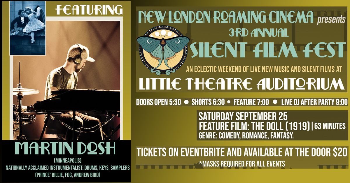 New London Roaming Cinema presents 3rd Annual Silent Film Fest. An eclectic weekend of live new music and silent films at Little Theatre Auditorium. Doors Open 5:30 pm, shorts 6:30 pm, feature 7 pm, Live DJ after party 9 pm. Saturday, September 25, Feature Film